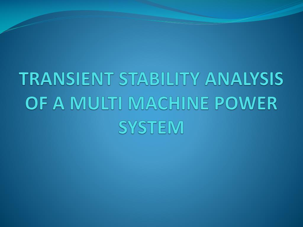 transient stability analysis of a multi machine power system l.