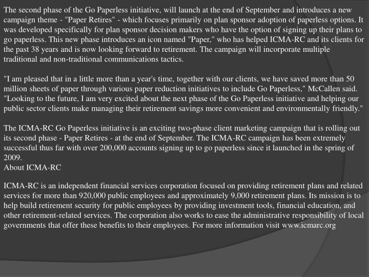 The second phase of the Go Paperless initiative, will launch at the end of September and introduces ...