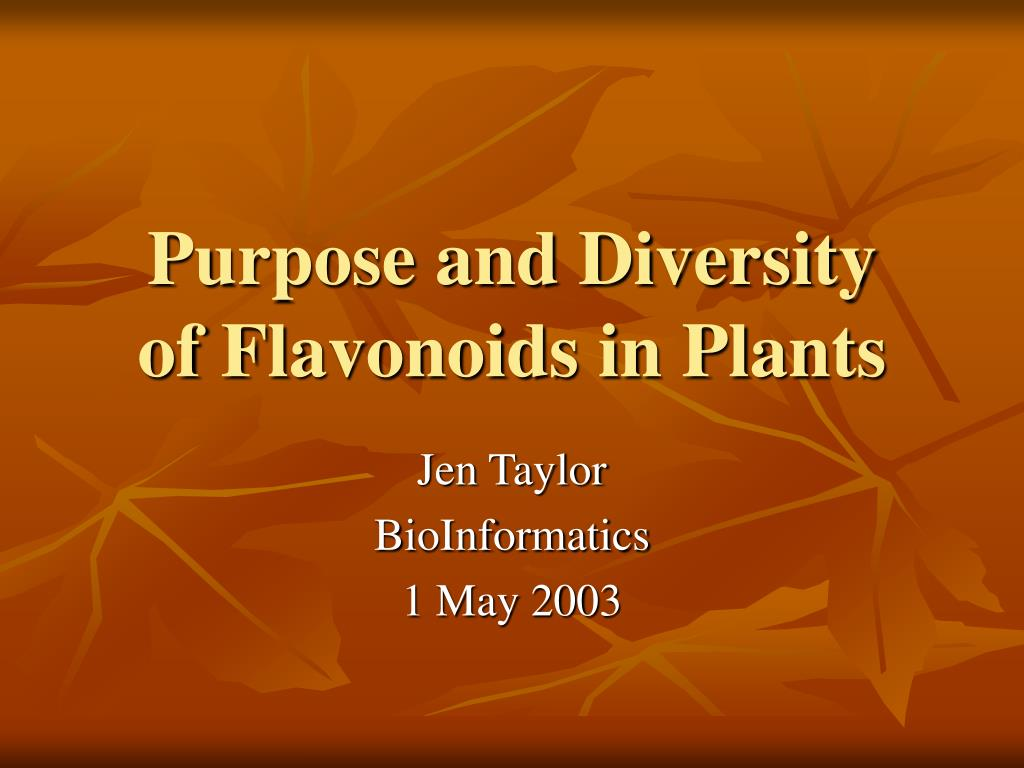 purpose and diversity of flavonoids in plants l.