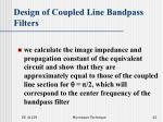 design of coupled line bandpass filters42