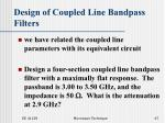 design of coupled line bandpass filters47