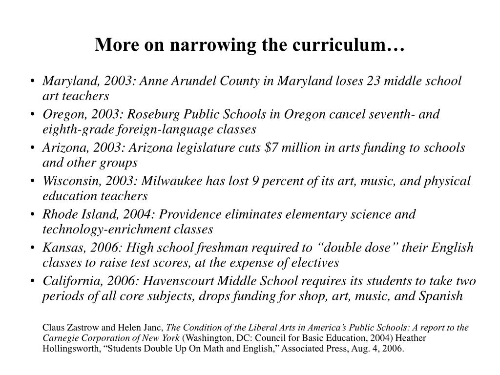 More on narrowing the curriculum…
