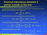 external inductance between 2 points outside of the line17