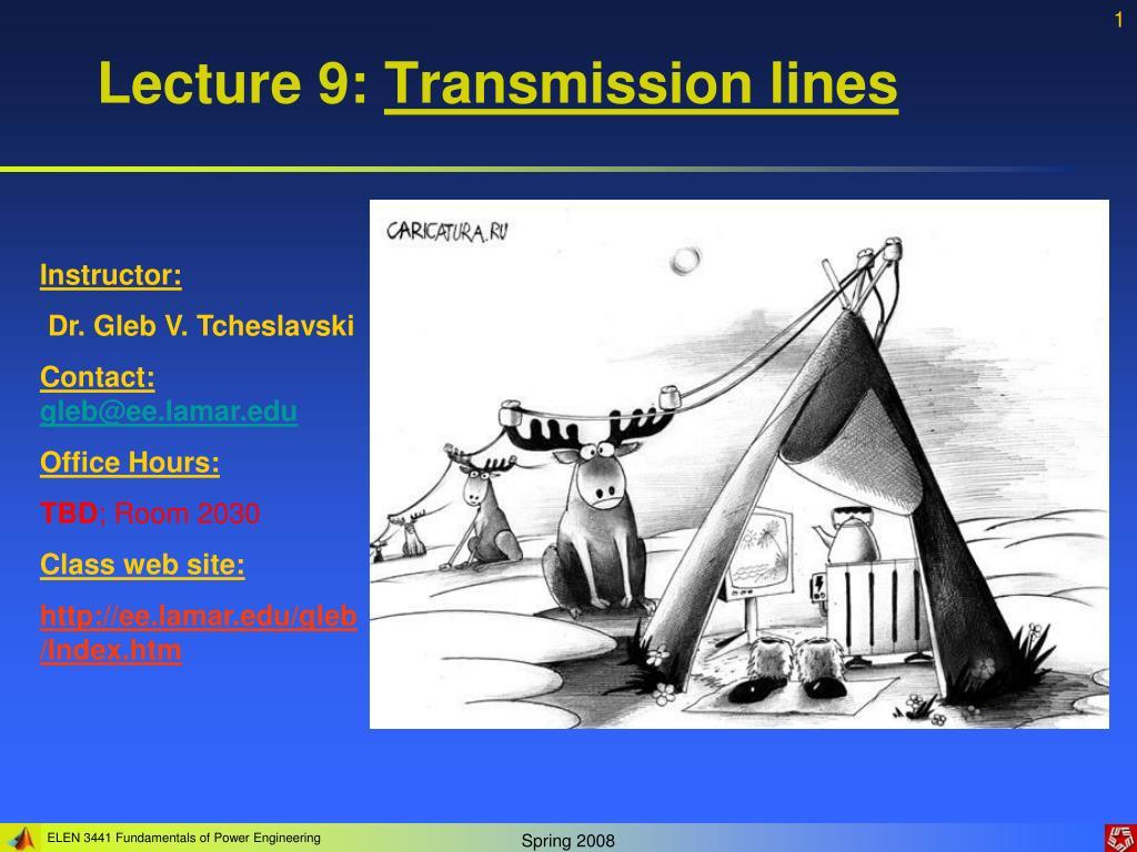 lecture 9 transmission lines l.