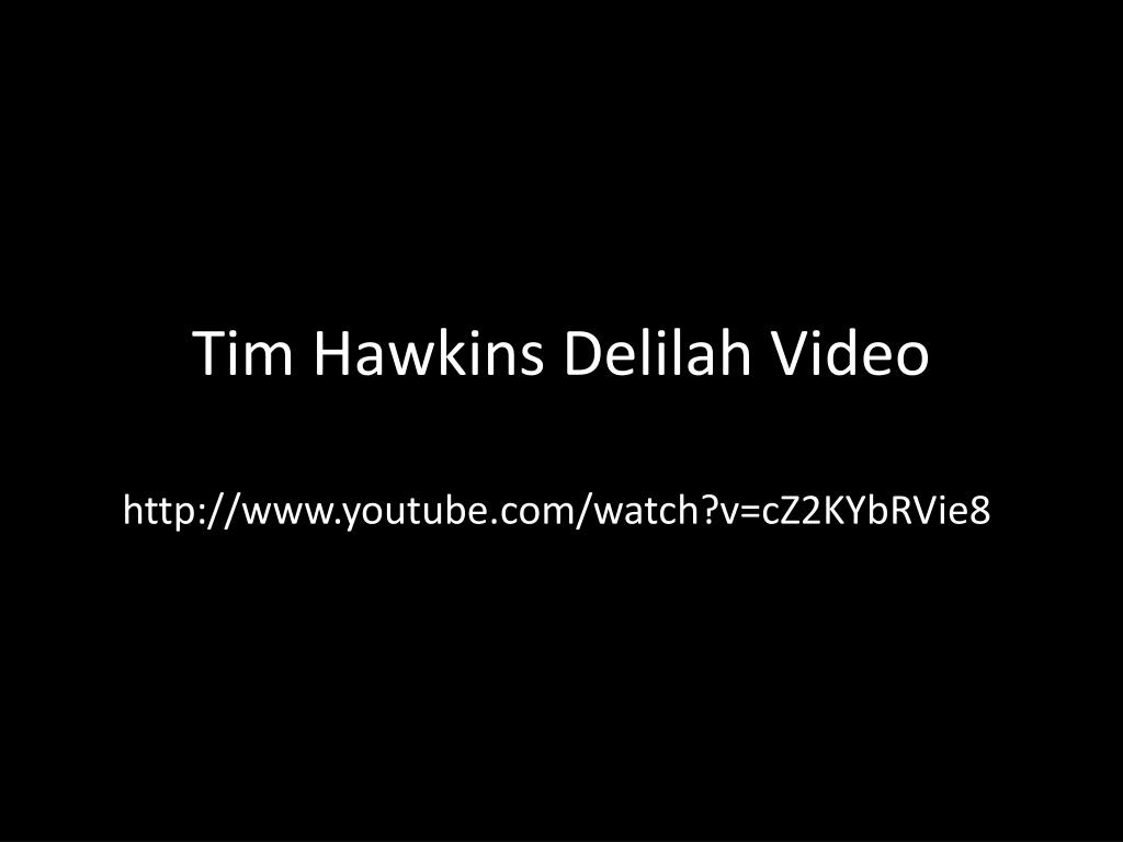 tim hawkins delilah video l.