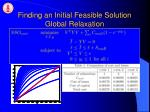 finding an initial feasible solution global relaxation18