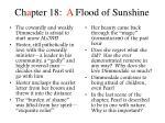 ch a pter 18 a flood of sunshine
