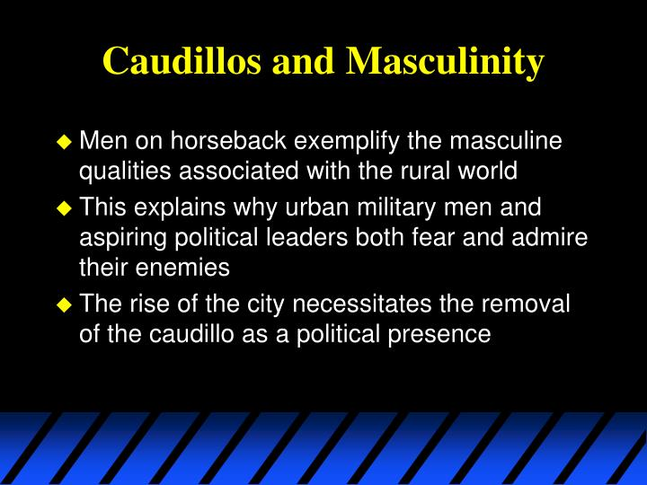 Caudillos and masculinity