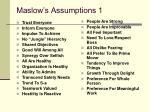 maslow s assumptions 1