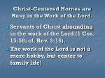 christ centered homes are busy in the work of the lord