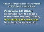 christ centered homes are united to walk by the same rule