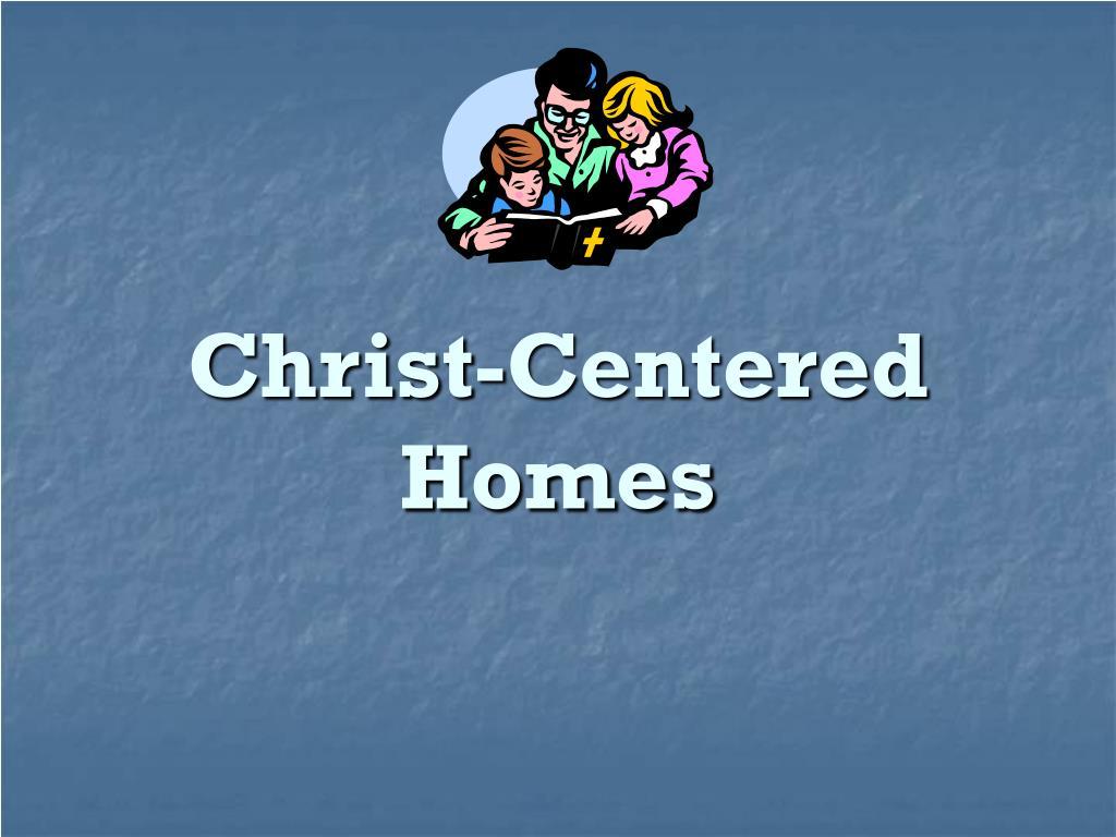 christ centered homes l.