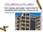 columnas o pilares