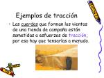 ejemplos de tracci n