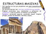 estructuras masivas