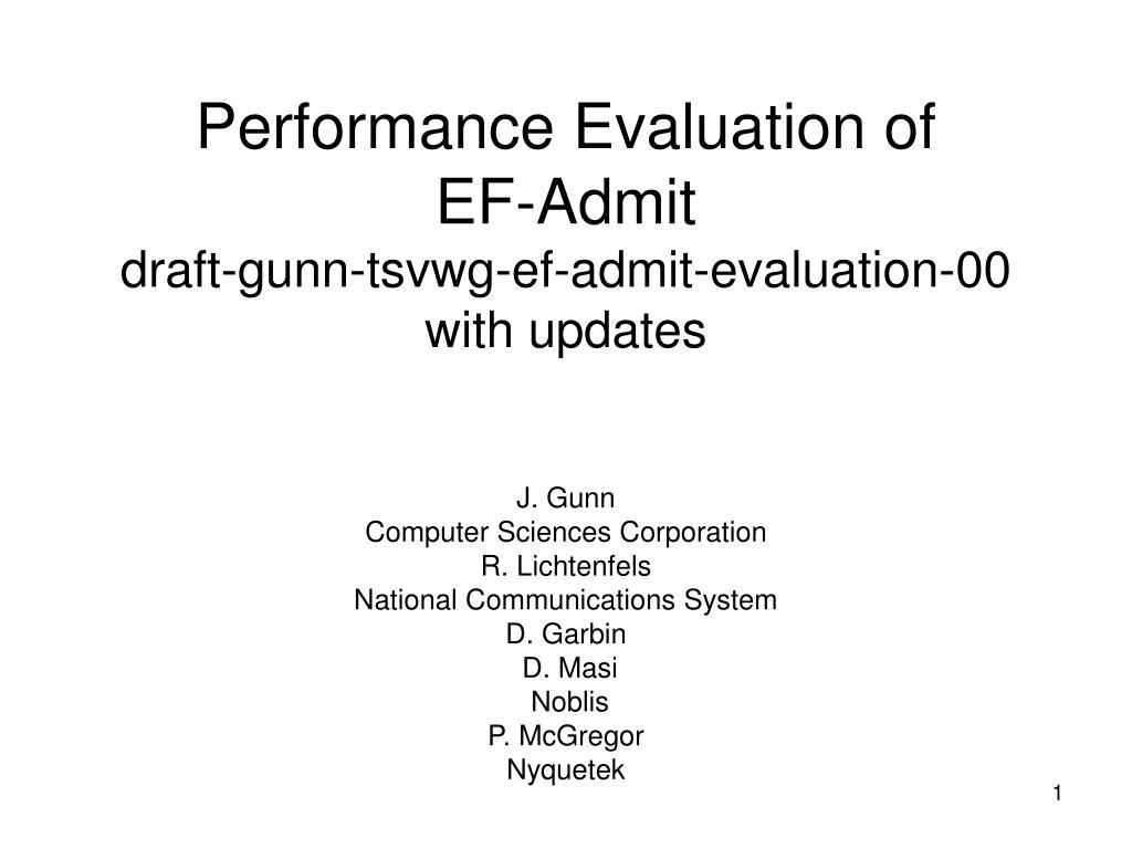 performance evaluation of ef admit draft gunn tsvwg ef admit evaluation 00 with updates l.