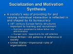 socialization and motivation synthesis