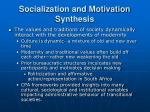 socialization and motivation synthesis20