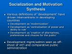 socialization and motivation synthesis24
