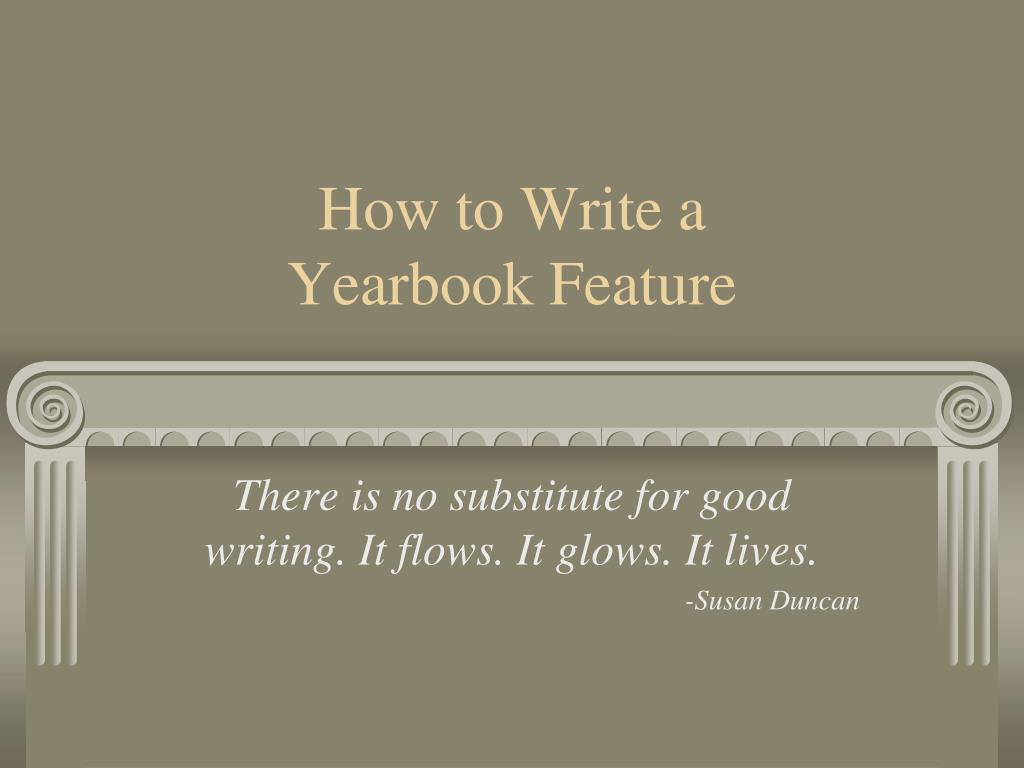 how to write a yearbook feature l.