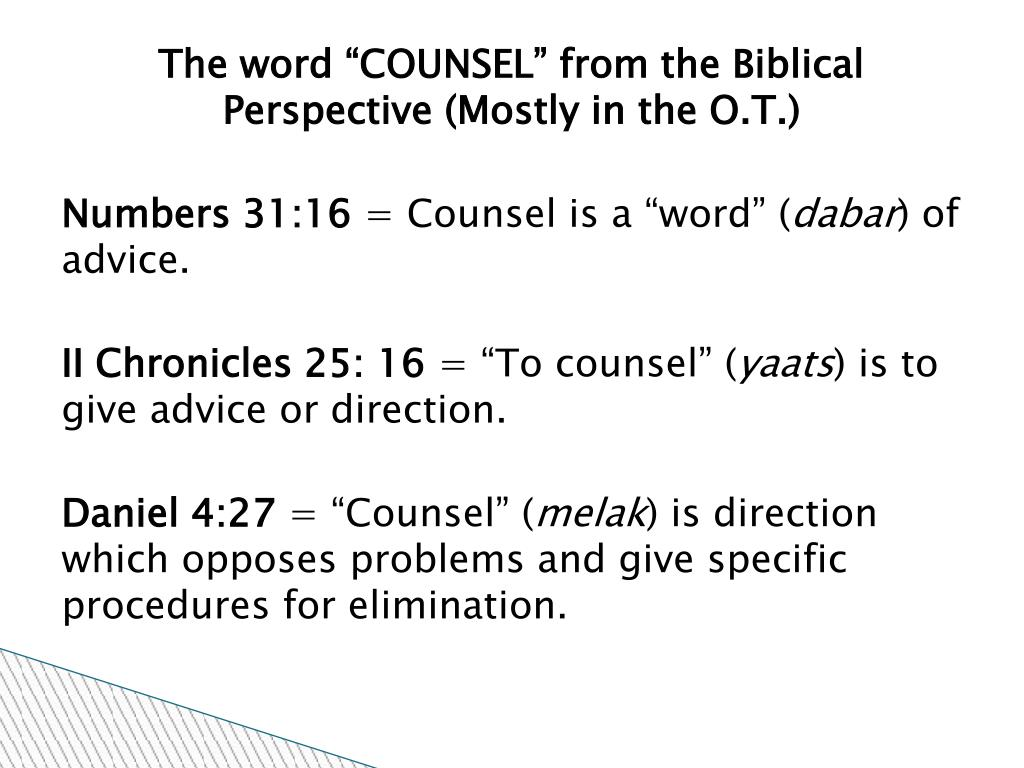 "The word ""COUNSEL"" from the Biblical Perspective (Mostly in the O.T.)"