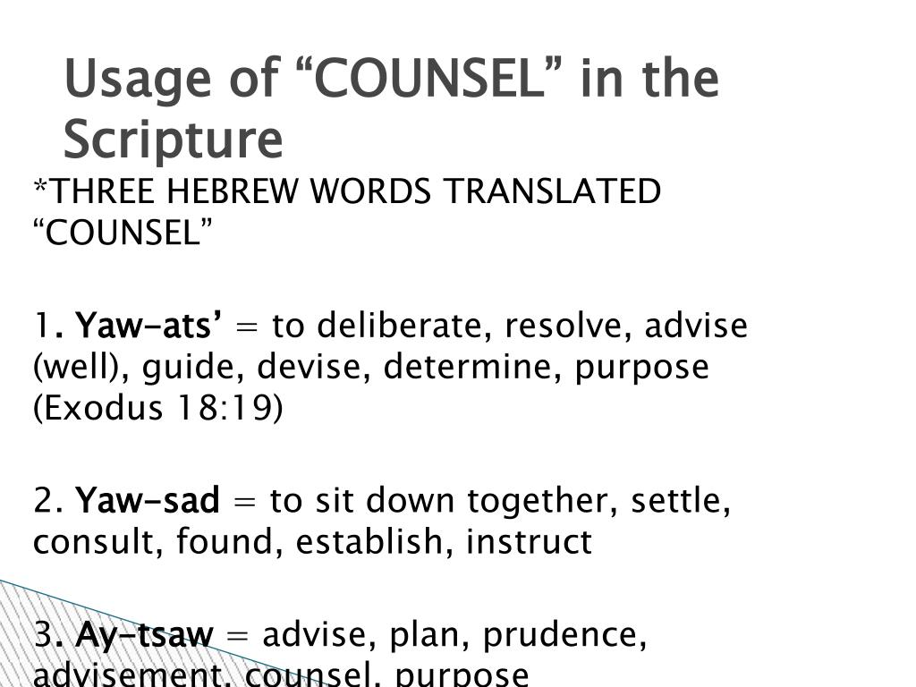 "Usage of ""COUNSEL"" in the Scripture"