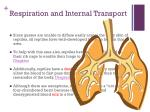 respiration and internal transport