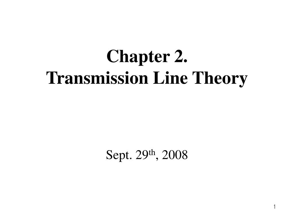 chapter 2 transmission line theory l.