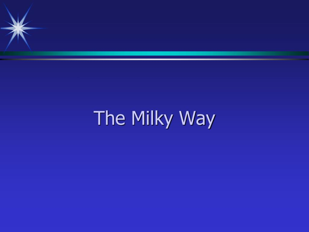 the milky way l.