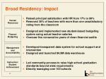 broad residency impact