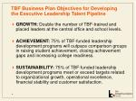 tbf business plan objectives for developing the executive leadership talent pipeline