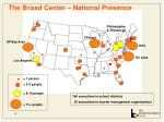 the broad center national presence