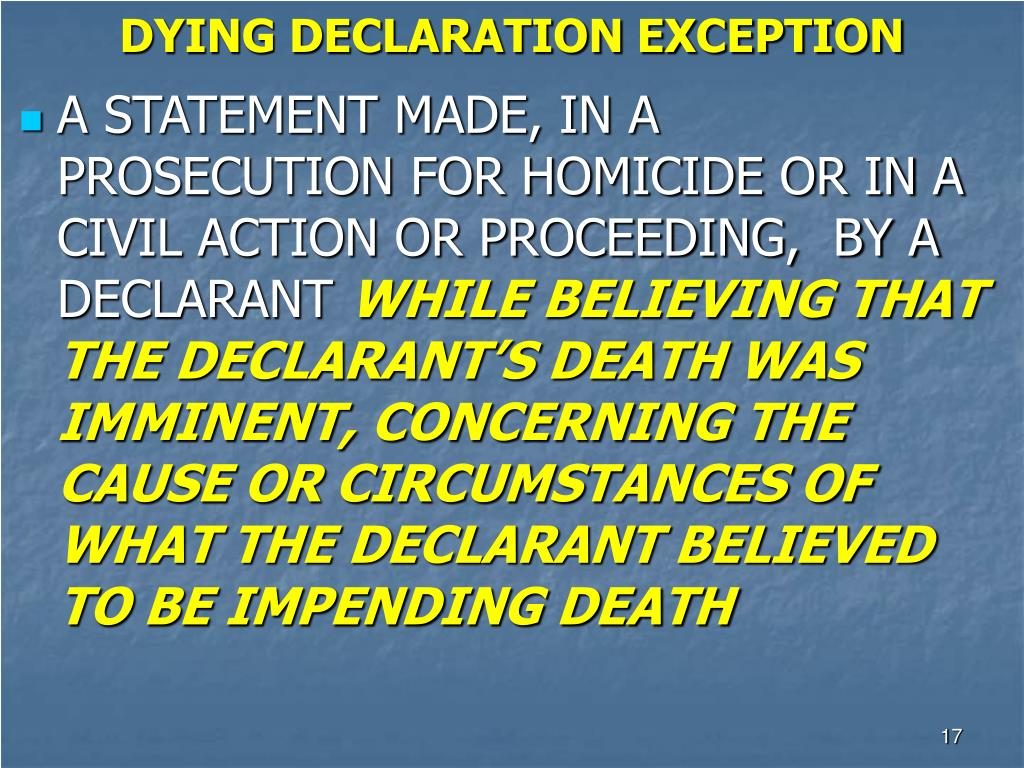 DYING DECLARATION EXCEPTION