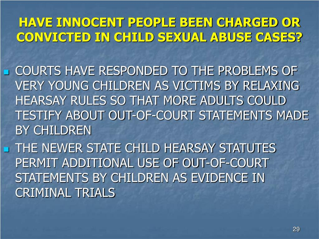 HAVE INNOCENT PEOPLE BEEN CHARGED OR CONVICTED IN CHILD SEXUAL ABUSE CASES?