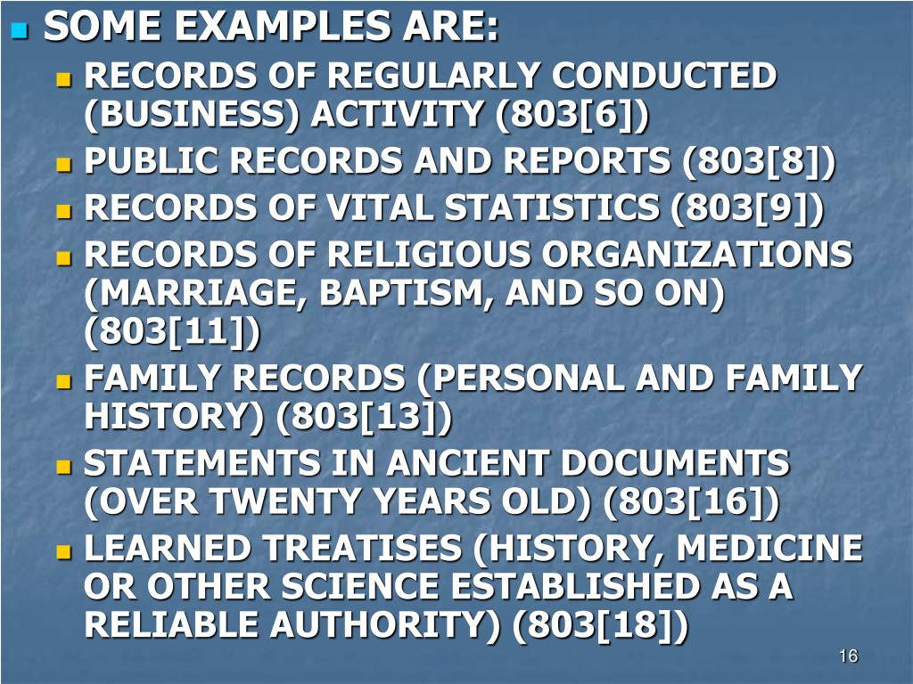 SOME EXAMPLES ARE:
