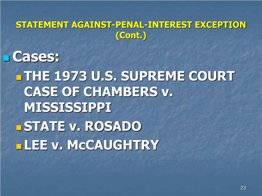 STATEMENT AGAINST-PENAL-INTEREST EXCEPTION (Cont.)