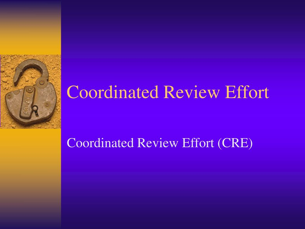 coordinated review effort l.