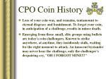 cpo coin history28