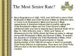 the most senior rate9