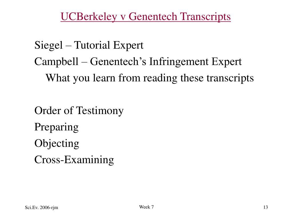 UCBerkeley v Genentech Transcripts