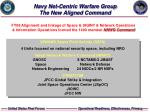 navy net centric warfare group the new aligned command