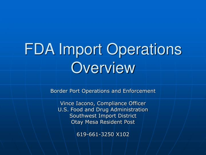 fda import operations overview n.
