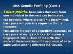 dna genetic profiling cont