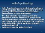 kelly frye hearings
