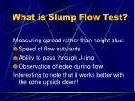 what is slump flow test