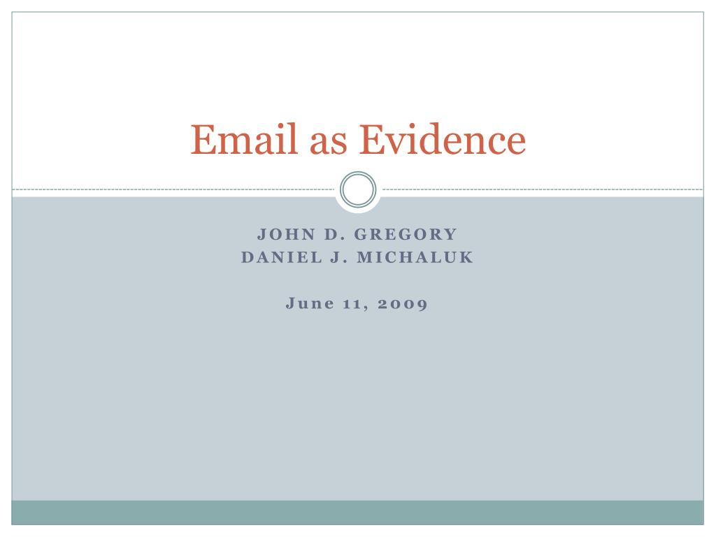 email as evidence l.