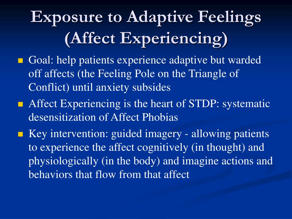 Exposure to Adaptive Feelings