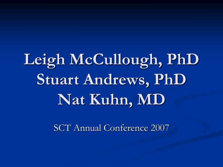 Leigh mccullough phd stuart andrews phd nat kuhn md