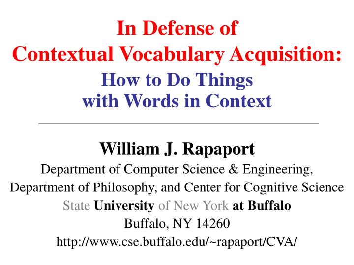 In defense of contextual vocabulary acquisition