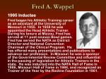 fred a wappel